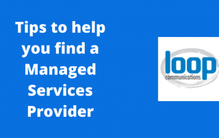 Tips to help you find a managed services provider